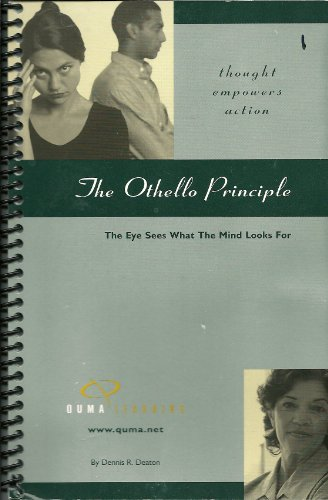 9781881840084: The Othello Principle: The Eye Sees What the Mind Looks for