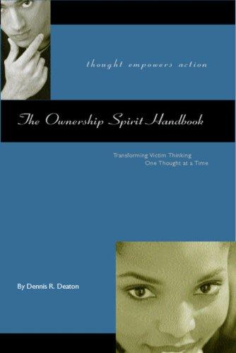 The Ownership Spirit Handbook: Dennis Deaton
