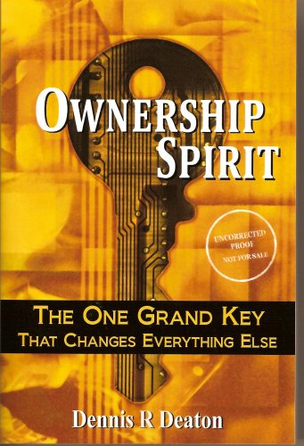 9781881840220: Ownership Spirit - The One Grand Key That Changes Everything Else