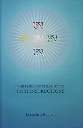 9781881847427: Precious Treasury of Pith Instructions (The Seven Treasuries Series)