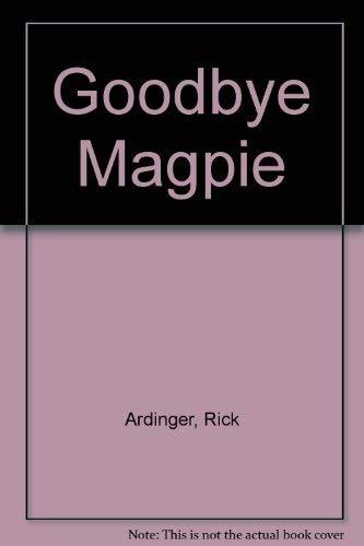 9781881850021: Goodbye Magpie
