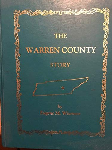 9781881851080: The Warren County Story (Tennessee)