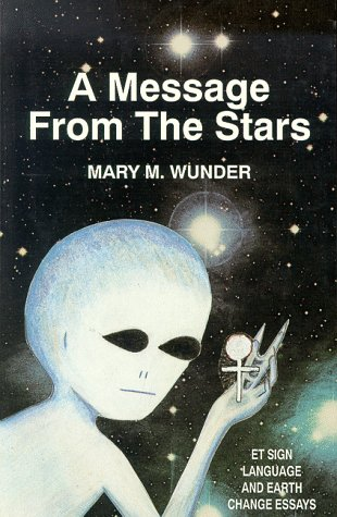A Message from the Stars: Mary M. Wunder