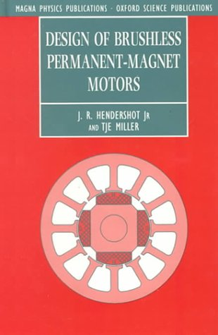 9781881855033: Design of Brushless Permanent-Magnet Motors (Monographs in Electrical and Electronic Engineering, 37)