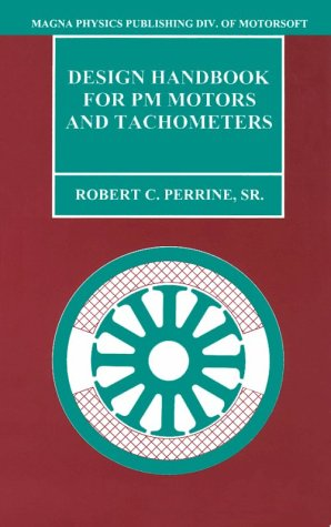 9781881855057: Design Handbook for Pm Motors and Tachometers: Electrical and Magnetic Design