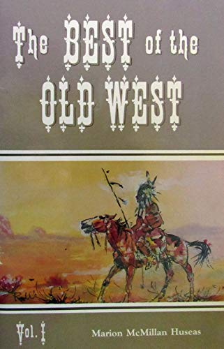 9781881856009: The Best of the Old West