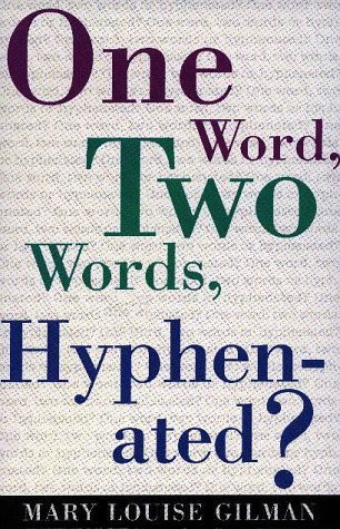 9781881859017: One Word, Two Words, Hyphenated?