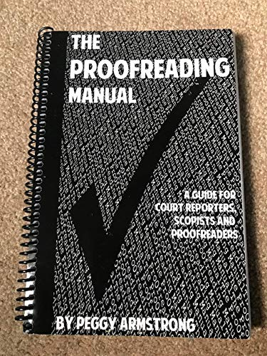 9781881859130: The Proofreading Manual: A Guide for Court Reporters, Scopists & Proofreaders