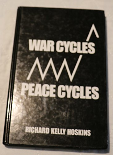 9781881867098: War Cycles - Peace Cycles
