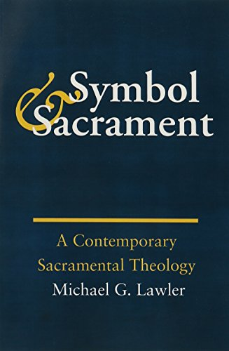 9781881871101: Symbol and Sacrament:: A Contemporary Sacramental Theology.