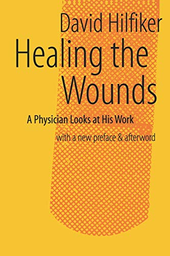 9781881871231: Healing the Wounds: 2nd rev. ed.