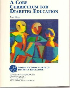 A Core Curriculum For Diabetes Educators: Martha M. Funnell,