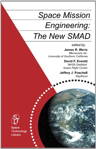 Space Mission Engineering The New SMAD: Wertz, James Richard