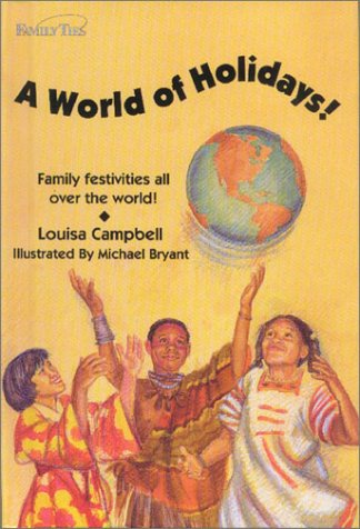 9781881889083: A World of Holidays! (Family Ties)