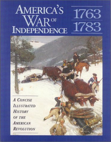 9781881889397: America's War of Independence: A Concise Illustrated History of the American Revolution (Stories of the States)
