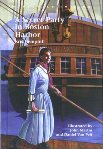 A Secret Party in Boston Harbor (Mysteries: Kris Hemphill; Illustrator-John