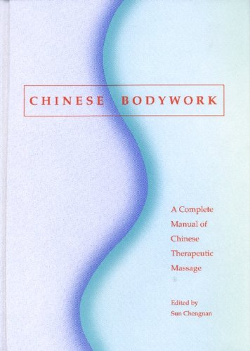 9781881896234: Chinese Bodywork: A Complete Manual of Chinese Therapeutic Massage
