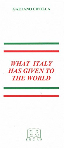 What Italy Has Given to the World (9781881901044) by Gaetano Cipolla