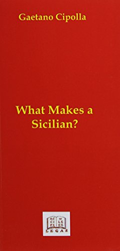 What Makes a Sicilian? (9781881901112) by Gaetano Cipolla