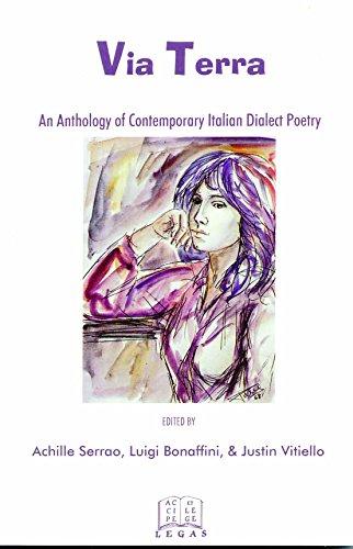 Via Terra: An Anthology of Italian Neodialect: Serrao, Achille (Editor)/