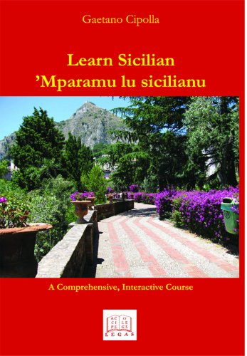 Learn Sicilian / Mparamu lu sicilianu (English and Italian Edition): Gaetano Cipolla