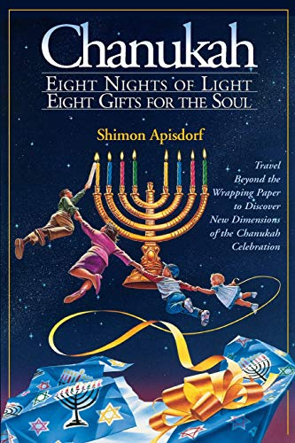 9781881927150: Chanukah: Eight Nights of Light, Eight Gifts for the Soul