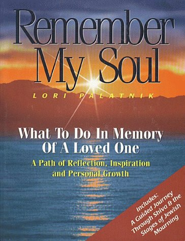 9781881927167: Remember My Soul: What To Do In Memory Of A Loved One
