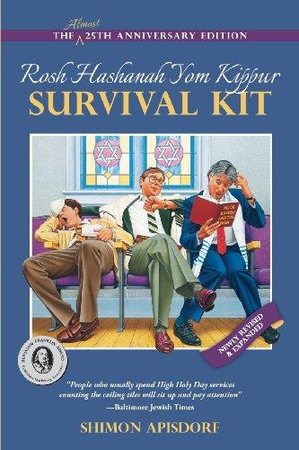 Rosh Hashanah Yom Kippur Survival Kit: Apisdorf, Shimon