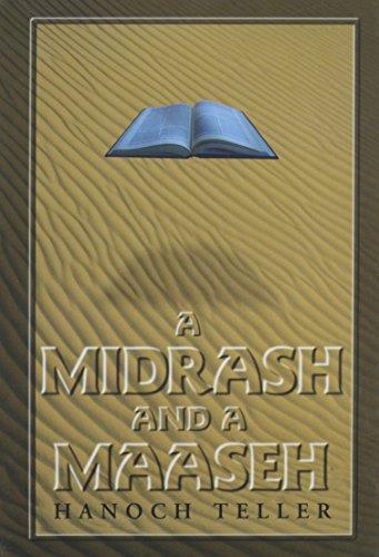 A Midrash and a Maaseh: An Anthology: Teller, Hanoch