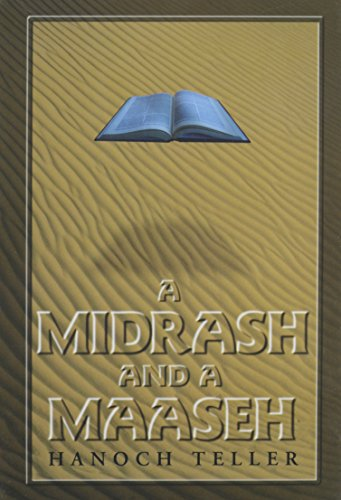 9781881939085: 001: A Midrash and a Maaseh: An Anthology of Insights and Commentaries on the Weekly Torah Reading, Including Hundreds of Old Favorites and New Stories