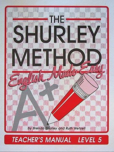 The Shurley Method, English Made Easy Teacher's: Brenda Shurley, Ruth