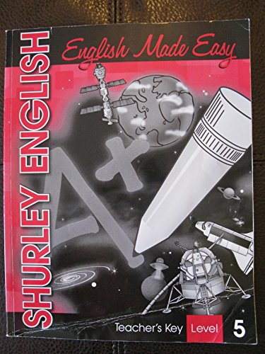The Shurley Method: English Made Easy, Teacher's: Wetsell, Ruth, Shurley,