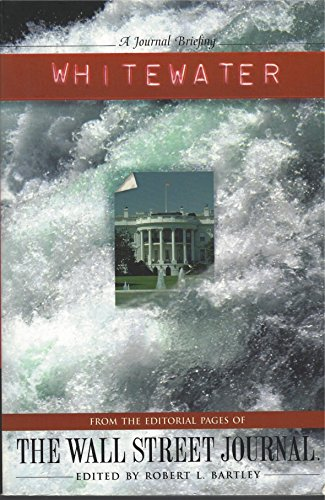 9781881944027: Whitewater: From the Editorial Pages of the Wall Street Journal