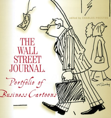 9781881944195: The Wall Street Journal Portfolio of Business Cartoons