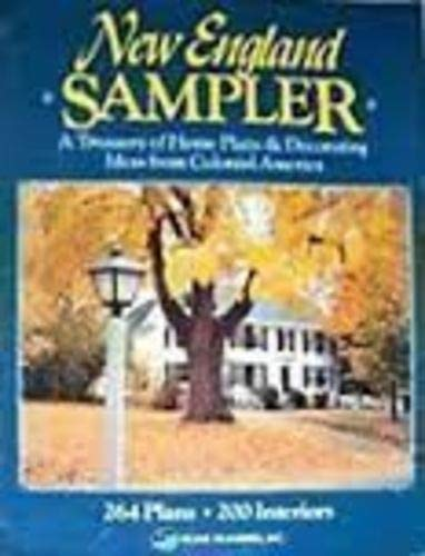 9781881955085: New England Sampler: A Treasury of Home Plans & Decorating Ideas from Colonial America : 264 Plans, 200 Interiors