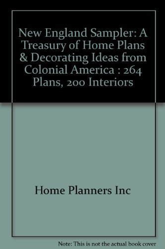 9781881955092: New England Sampler: A Treasury of Home Plans and Decorating Ideas from Colonial America
