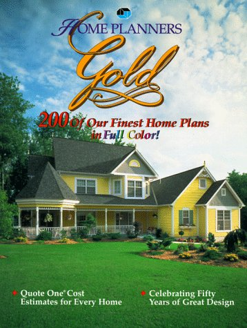 9781881955238: Home Planners Gold: 200 Of Our Finest Home Plans In Full  Color!
