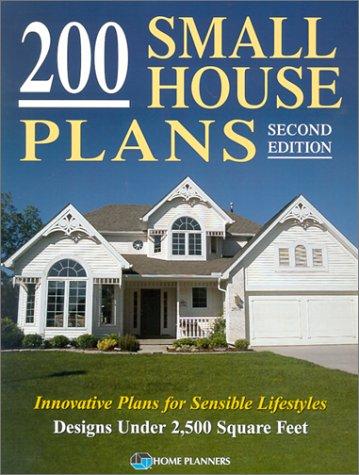 9781881955801: 200 Small House Plans: Innovative Plans for Sensible Lifestyles (Blue Ribbon Designer Series)