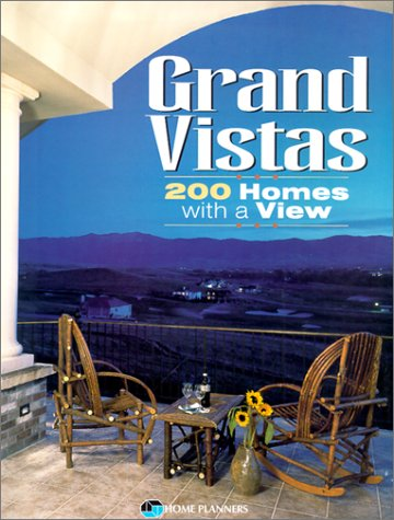 Grand Vistas: 200 Homes With a View