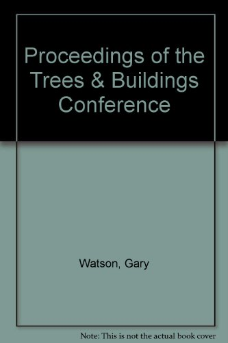 9781881956150: Proceedings of the Trees & Buildings Conference