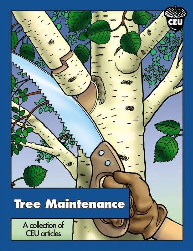 9781881956426: Tree Maintenance. A collection of CEU Articles