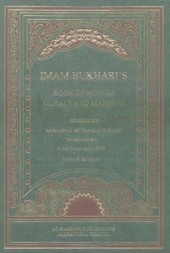 9781881963622: Imam Bukhari's Book of Muslim Morals and Manners (English, Arabic and Arabic Edition)