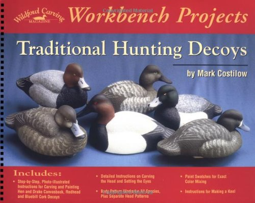 Traditional Hunting Decoys (Wildfowl Carving Magazine Workbench: Mark Costilow