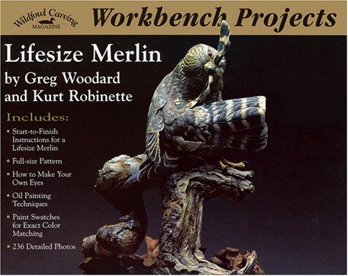 Workbench Projects: Lifesize Merlin (Wildfowl Carving Magazine Workbench Projects): Wildfowl ...