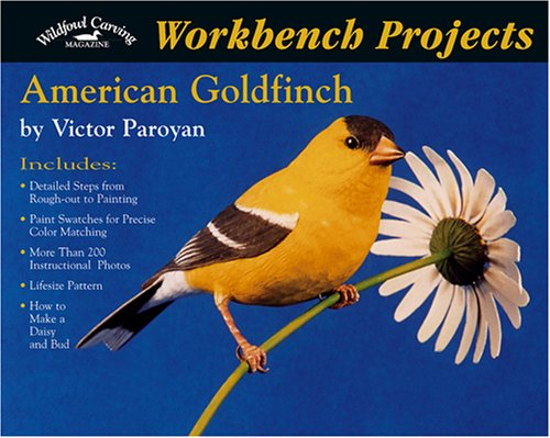 Workbench Projects: American Goldfinch (Wildfowl Carving Magazine