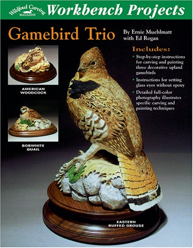 9781881982470: Workbench Projects: Gamebird Trio (Wildfowl Carving Magazine Workbench Projects)