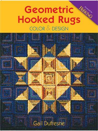 9781881982715: Geometric Hooked Rugs: Color & Design
