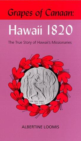 9781881987123: Grapes of Canaan: Hawaii 1820