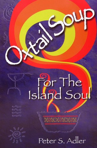9781881987208: Oxtail Soup for the Island Soul