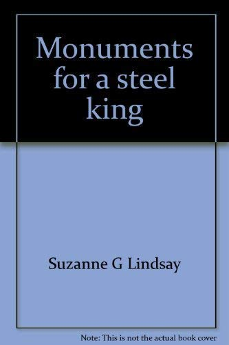 Monuments for a Steel King: Lindsay, Suzanne Glover